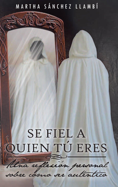 se_fiel_a_quien_tu_eres